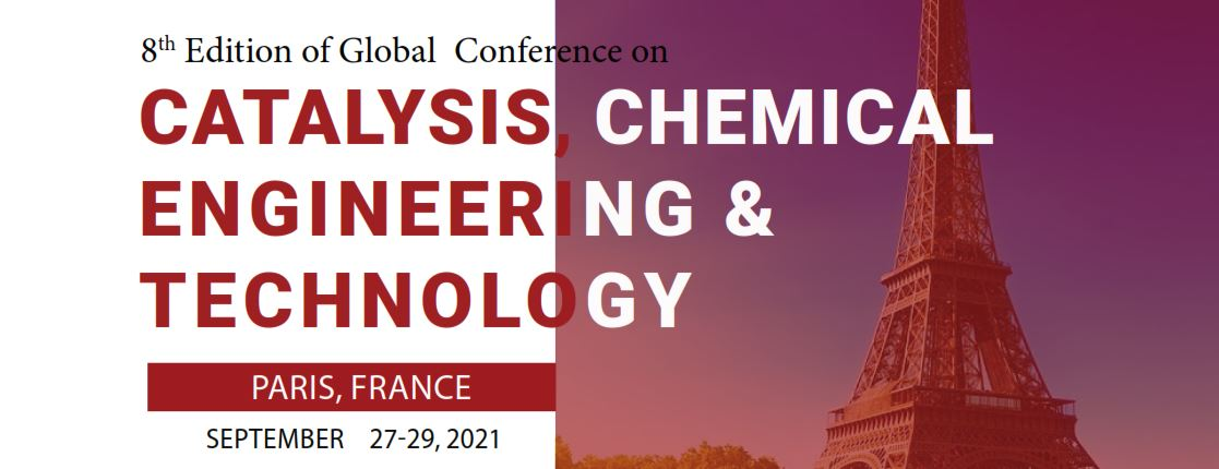 8th Edition of Global Conference on Catalysis, Chemical Engineering & Technology
